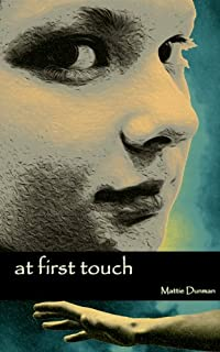 At First Touch by Mattie Dunman ebook deal