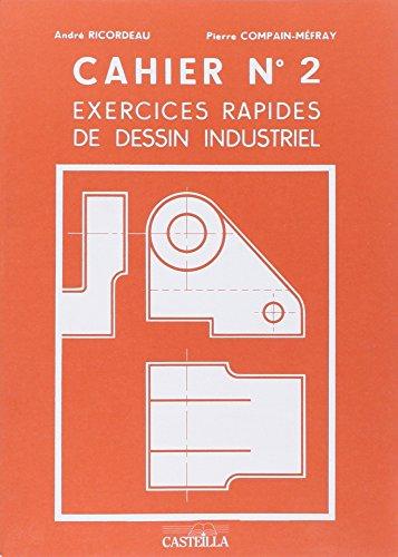 L I V R E Telecharger Exercices Rapides De Dessin Industriel N 2