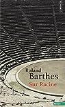 Sur Racine par Barthes