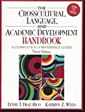img - for The Crosscultural Language and Academic Development Handbook: A Complete K - 12 Reference Guide -- Third 3rd Edition book / textbook / text book