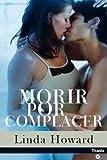 Morir por complacer (Spanish Edition)