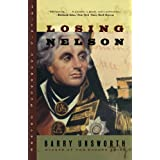 Losing Nelson (Norton Paperback Fiction) ~ Barry Unsworth