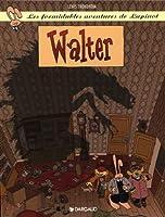 les formidables aventures de Lapinot, tome 3 : Walter