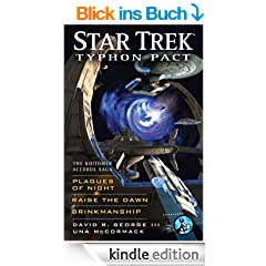 Star Trek: Typhon Pact: The Khitomer Accords Saga: Plagues of Night, Raise the Dawn, and Brinkmanship