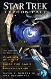 img - for Star Trek: Typhon Pact: The Khitomer Accords Saga: Plagues of Night, Raise the Dawn, and Brinkmanship book / textbook / text book
