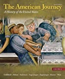 img - for The American Journey: A History of the United States, Volume 2 Reprint (6th Edition) book / textbook / text book