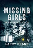 Missing Girls: In Truth Is Justice (English Edition)
