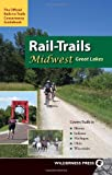 Rail-trails Midwest Great Lakes: Illinois, Indiana, Michigan, Ohio and Wisconsin