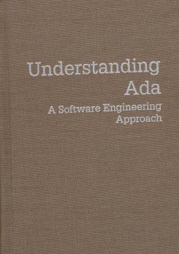 Understanding Ada: A Software Engineering Approach, Bray, Gary; Pokrass, David