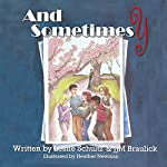And Sometimes Y: Howling Vowels, Volume 2 | Leslie Schultz,J.J.M. Braulick