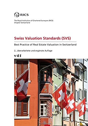 swiss-valuation-standards-svs-best-practice-of-real-estate-valuation-in-switzerland
