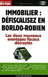 Immobilier, défiscalisez en Borloo-Robien