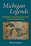 Product 0472051741 - Product title Michigan Legends: Folktales and Lore from the Great Lakes State