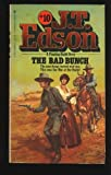 The Bad Bunch (J. T. Edson #10) (0425039560) by Edson, J. T.