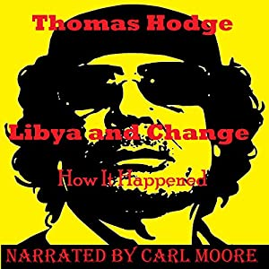 Libya and Change: How It Happened Audiobook