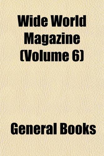Wide World Magazine (Volume 6)