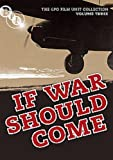 The General Post Office Film Unit Collection Vol.3 - If War Should Come [DVD]