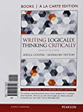 img - for Writing Logically Thinking Critically, Books a la Carte Plus MyWritingLab -- Access Card Package (8th Edition) book / textbook / text book