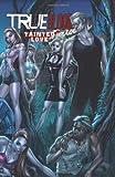 True Blood Volume 2: Tainted Love (True Blood (IDW))