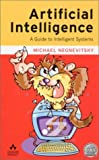img - for By Michael Negnevitsky Artificial Intelligence: A Guide to Intelligent Systems (1st Frist Edition) [Hardcover] book / textbook / text book
