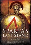img - for Sparta's Last Stand book / textbook / text book