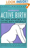 Active Birth: The New Approach to Giving Birth Naturally (Non)
