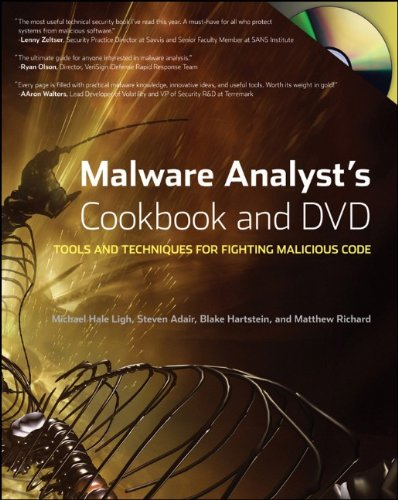Malware Analyst's Cookbook and DVD: Tools and Techniques...