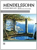 Mendelssohn -- Allegro brillant (Alfred Masterwork Edition) (0739079123) by Mendelssohn, Felix
