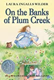 On the Banks of Plum Creek (Little House, No 3)