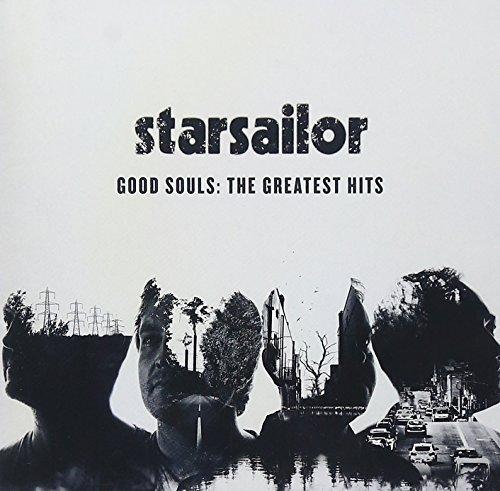 Starsailor - Good Souls: The Greatest Hits - Zortam Music