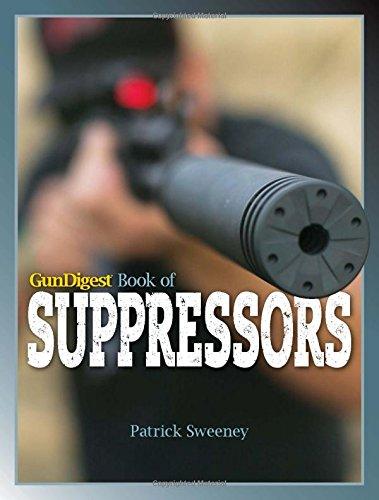 Gun Digest Book of Suppressors PDF
