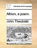 Albion, a poem.