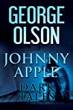 img - for Johnny Apple: Dark Tales book / textbook / text book