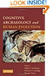 Cognitive Archaeology and Human Evolu...