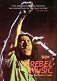 Bob Marley: Rebel Music - The Bob Marley Story [DVD] [2001]