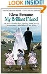 My Brilliant Friend: Neapolitan Novel...