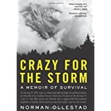 Crazy for the Storm: A Memoir of Survivalby Norman Ollestad