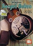 img - for Mel Bay Gospel Dobro Book/CD Set book / textbook / text book