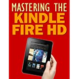 Mastering the Kindle Fire HD