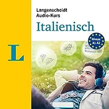 Langenscheidt Audio-Kurs Italienisch: A1-A2 Hörbuch von  div. Gesprochen von:  div.
