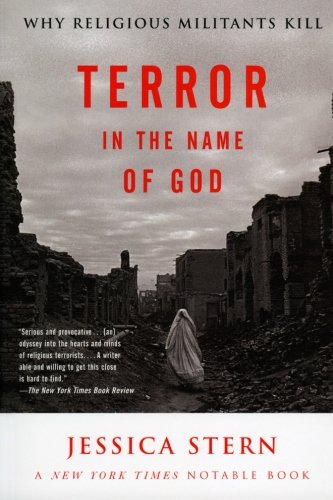 Terror in the Name of God: Why Religious Militants Kill