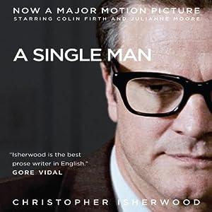 A Single Man | [Christopher Isherwood]