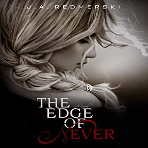 The Edge of Never | [J. A. Redmerski]