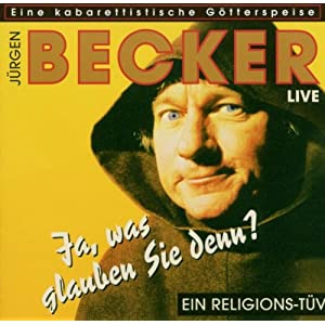 Jrgen Becker - Live/Ja, was glauben Sie denn?