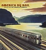 America by Rail 2012 Calendar (Wall Calendar) (0764958720) by Library of Congress