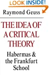 The Idea of a Critical Theory: Haberm...
