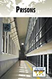 Prisons (Current Controversies)