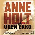 Uden ekko [Without Echo] | Anne Holt