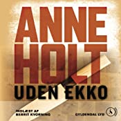 Uden ekko [Without Echo] | Anne Holt