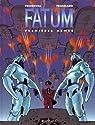 Fatum, tome 2 : Premi�res Armes